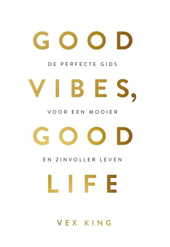 Boek cover Good Vibes, Good Life van Vex King (Onbekend)
