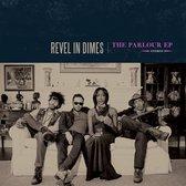 Revel In Dimes - Parlour Ep -Digi-