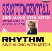 Sentimental Sing Along With Mitch/ Rhythm Sing Alo