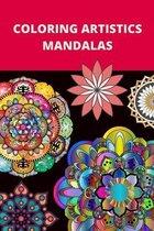 Coloring Artistics Mandalas: Anti-stress book for adults