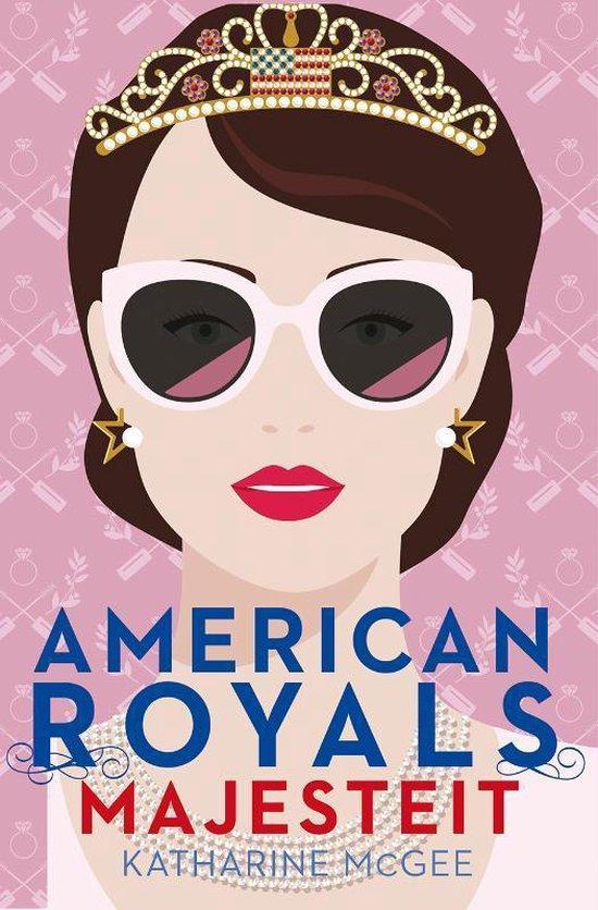 American Royals 2 -   Majesteit