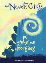 Unieboek The Never Girls: De geheime doorgang. 7+