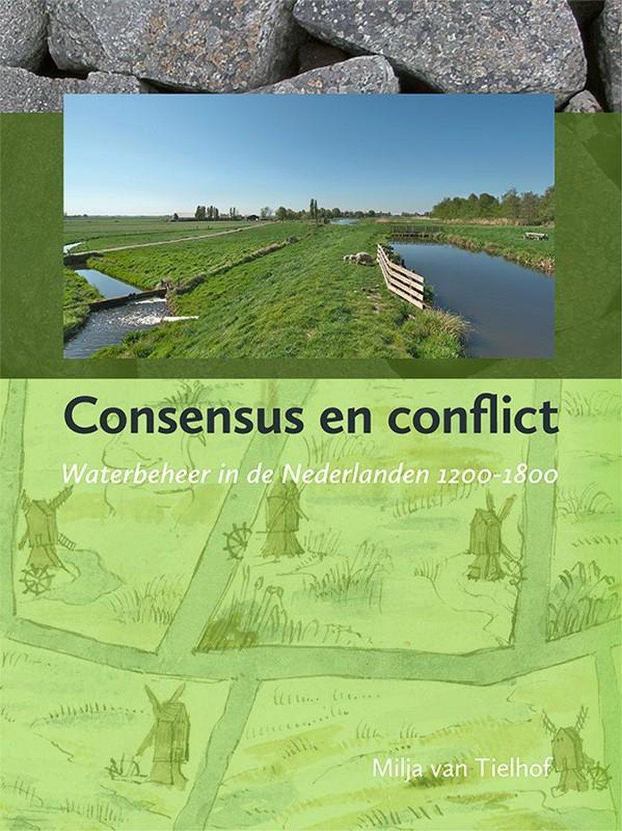 Waterstaat, Cultuur en Geschiedenis 5 -   Consensus en conflict