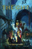 Boek cover The Gift van Lila Ellexson Senter