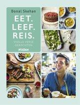 Boek cover Eet. Leef. Reis. van Donal Skehan (Hardcover)