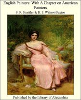 English Painters: With a Chapter on American Painters