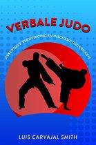 Verbale judo assertieve verdedigings en discussie technieken