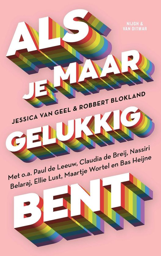 Boek cover Als je maar gelukkig bent van Jessica van Geel (Paperback)