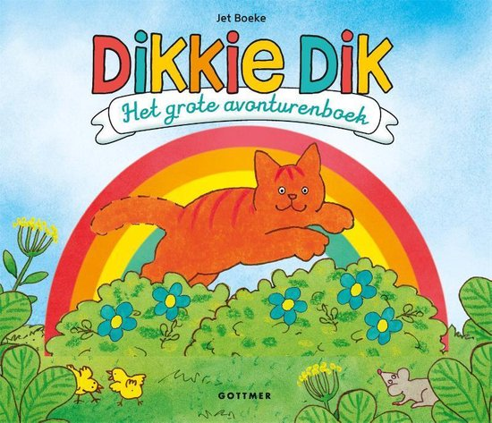 Boek cover Dikkie Dik  -   Het grote avonturenboek van Jet Boeke (Hardcover)