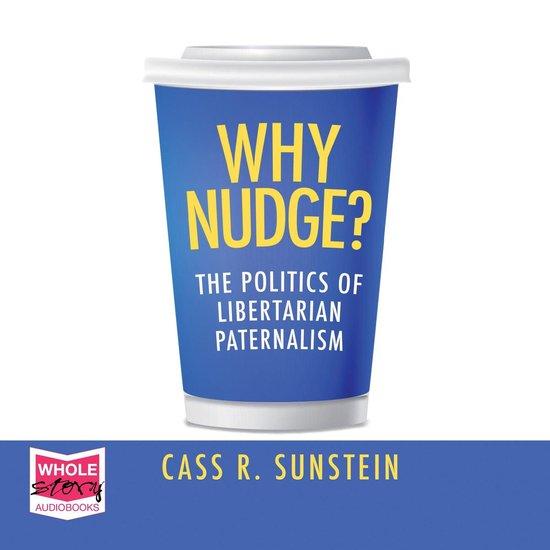 Boek cover Why Nudge? van Cass R. Sunstein (Onbekend)