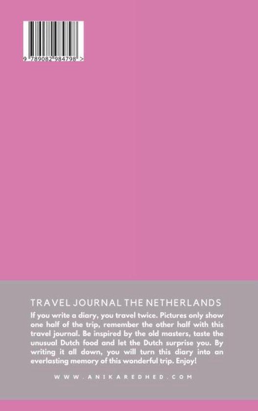 Travel Journal The Netherlands