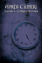 Le Prince du Temps (Après Cilmeri 4)