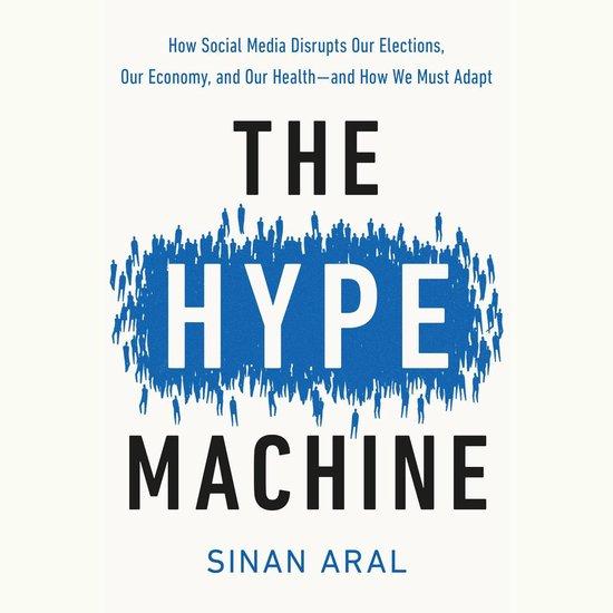 Boek cover The Hype Machine van Sinan Aral (Onbekend)