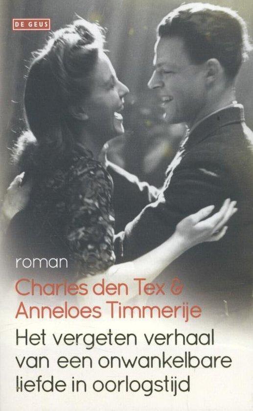 Het vergeten verhaal van een onwankelbare liefde in oorlogstijd