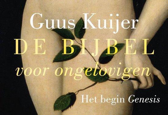 De Bijbel voor ongelovigen - dwarsligger - Guus Kuijer   Fthsonline.com