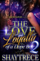 The Love and Loyalty of a Dope Boy 2