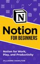 Notion for Beginners