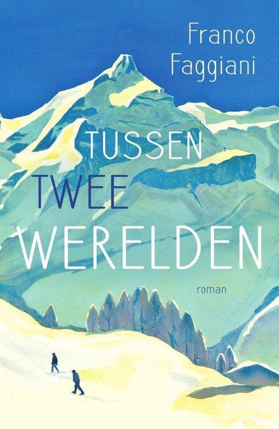Boek cover Tussen twee werelden van Franco Faggiani (Paperback)
