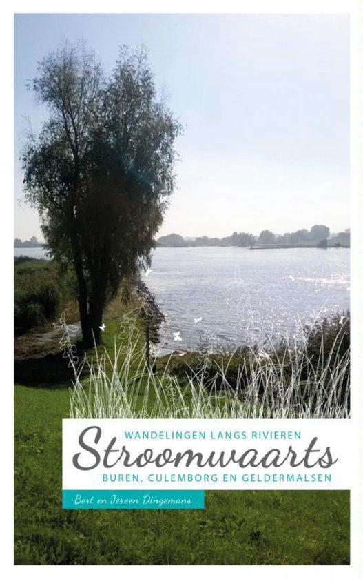 Stroomwaarts: Wandelen langs Rivieren - Bert Dingemans | Fthsonline.com