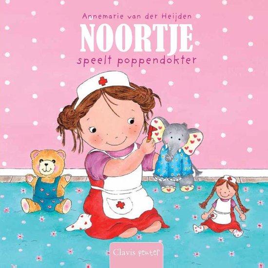Noortje speelt poppendokter - Annemarie van der Heijden  