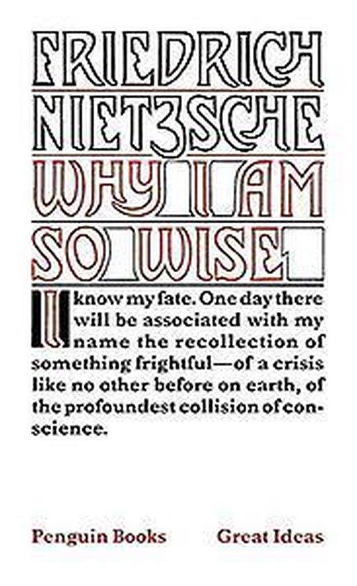 Boek cover Why I am So Wise van Friedrich Nietzsche (Paperback)