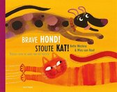 Brave hond! Stoute kat!