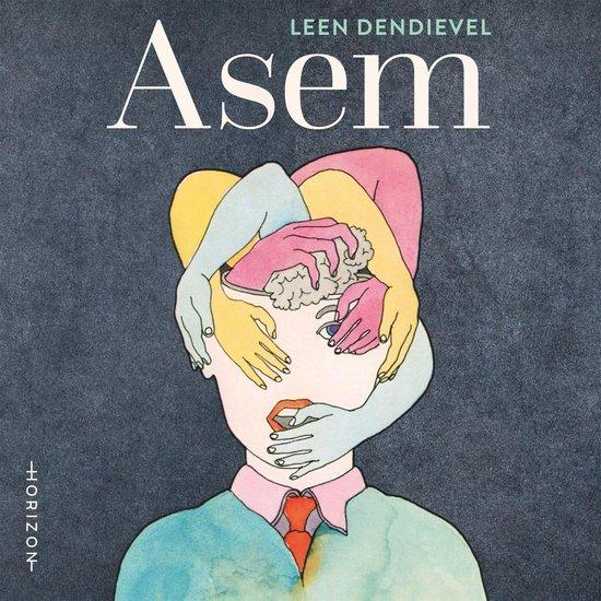 Boek cover ASEM van Leen Dendievel (Onbekend)