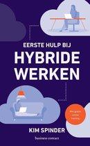 Eerste hulp bij hybride werken