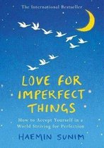 Boek cover Love for Imperfect Things van Haemin Sunim (Hardcover)