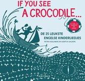 If You See A Crocodile