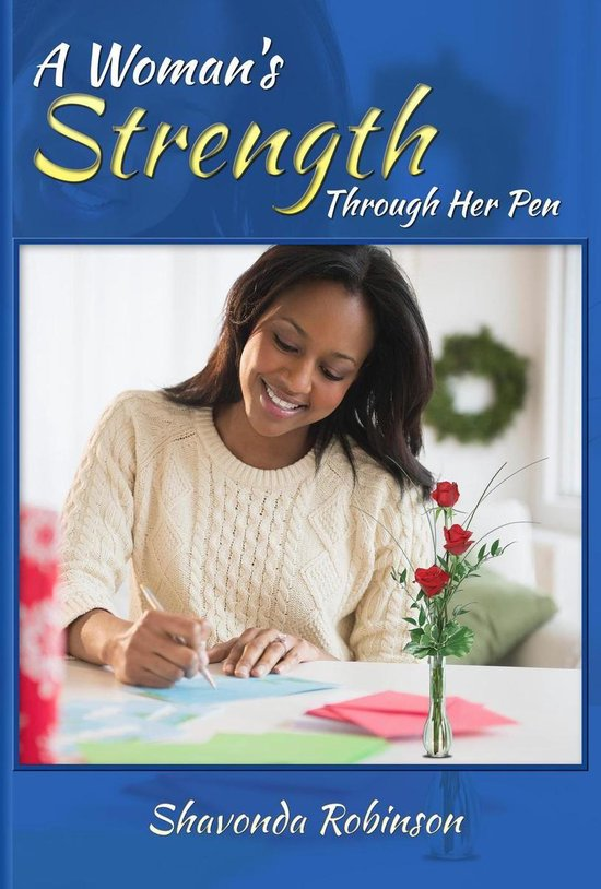 A Woman's Strength Is Her Pen