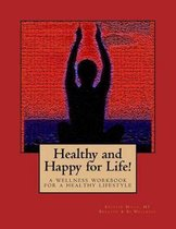 Healthy and Happy for Life