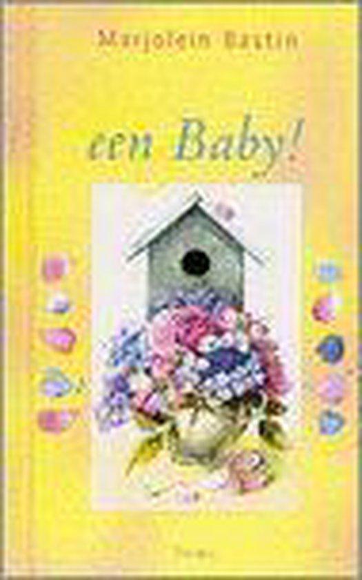 HOERA EEN BABY - Marjolein Bastin  