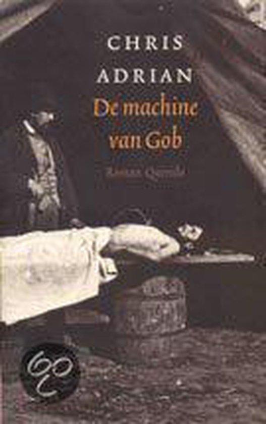 Cover van het boek 'De machine van Gob' van Chris Adrian