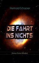 Die Fahrt ins Nichts (Science-Fiction-Klassiker)
