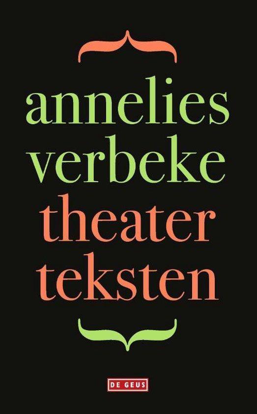 Theaterteksten - Annelies Verbeke |