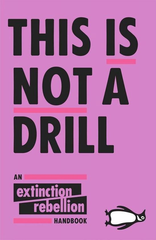 Boek cover This Is Not A Drill : An Extinction Rebellion Handbook van Extinction Rebellion (Paperback)