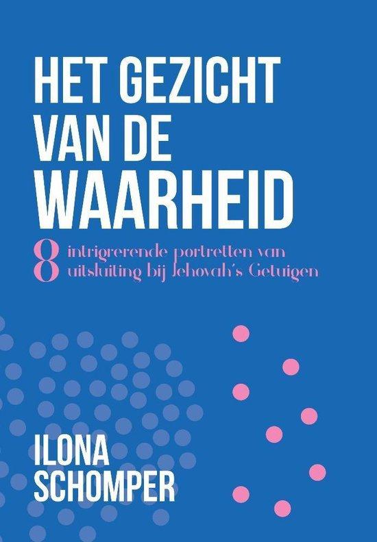 Boek cover Het gezicht van de waarheid van Ilona Schomper (Paperback)