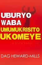 Uburyo Waba Umumukrisito Ukomeye