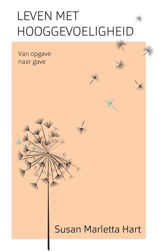 Leven met hooggevoeligheid - Susan Marletta-Hart pdf epub