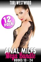 Anal MILFs Mega Bundle 12-Pack : Books 13 - 24 (Anal Sex Erotica MILF Erotica Virgin Erotica First Time Erotica First Time Anal Virgin Erotica Age Gap Erotica)