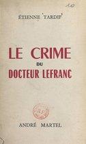 Le crime du docteur Lefranc