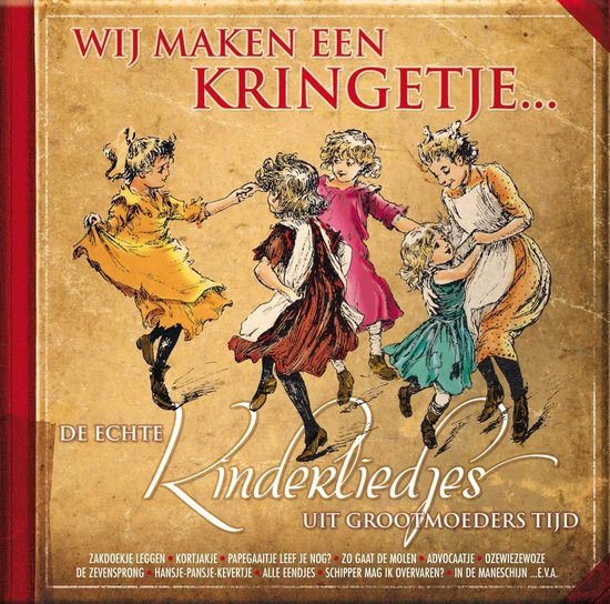CD cover van De Echte Kinderliedjes Uit Grootmoeders Tijd van various artists