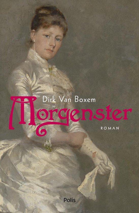 Morgenster - Dirk Van Boxem