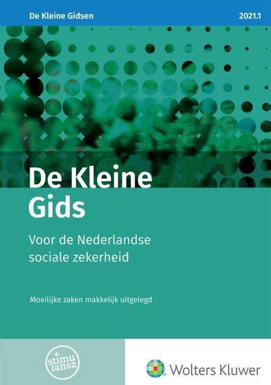 Boek cover De Kleine Gids voor de Nederlandse sociale zekerheid 2021.1 van  (Paperback)