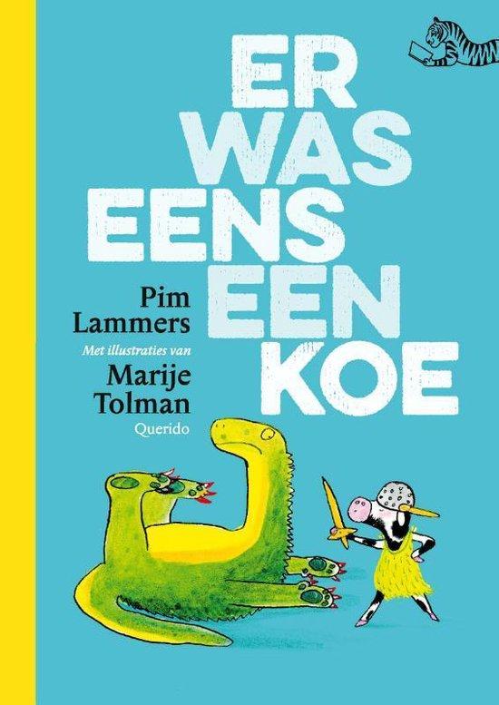 Boek cover Er was eens een koe van Pim Lammers (Hardcover)