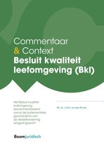 Commentaar & Context  -   Besluit kwaliteit leefomgeving (Bkl)