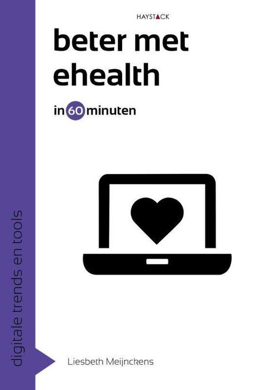 Digitale trends en tools in 60 minuten 19 -   Beter met eHealth in 60 minuten