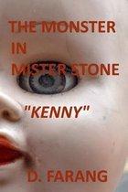 The Monster in Mister Stone