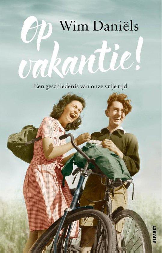 Boek cover Op vakantie! van Wim Daniëls (Hardcover)